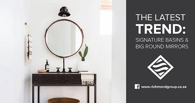 Trend Alert: Signature Basins and Big Round Mirrors.