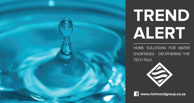 Home Solutions for Water Shortages – Deciphering the Tech Talk