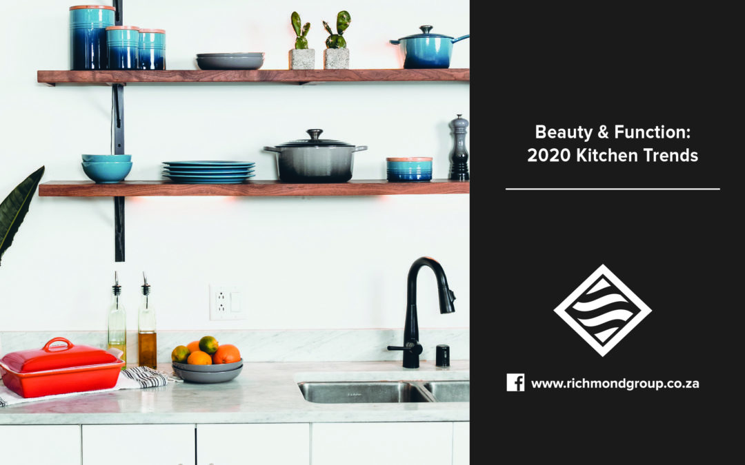 Beauty & Function: 2020 Kitchen Trends